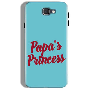 Samsung Galaxy J7 Prime Mobile Covers Cases Papas Princess - Lowest Price - Paybydaddy.com