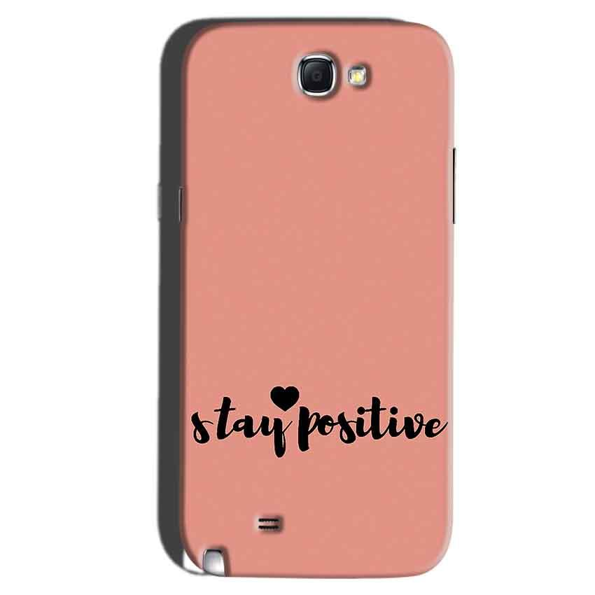 Samsung Galaxy Note 2 Mobile Covers Cases Stay Positive - Lowest Price - Paybydaddy.com