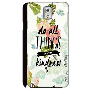 Samsung Galaxy Note 3 Mobile Covers Cases Do all things with kindness - Lowest Price - Paybydaddy.com