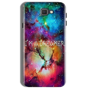 Samsung Galaxy On Nxt Mobile Covers Cases I am Dreamer - Lowest Price - Paybydaddy.com