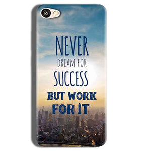 Vivo Y55L Mobile Covers Cases Never Dreams For Success But Work For It Quote - Lowest Price - Paybydaddy.com