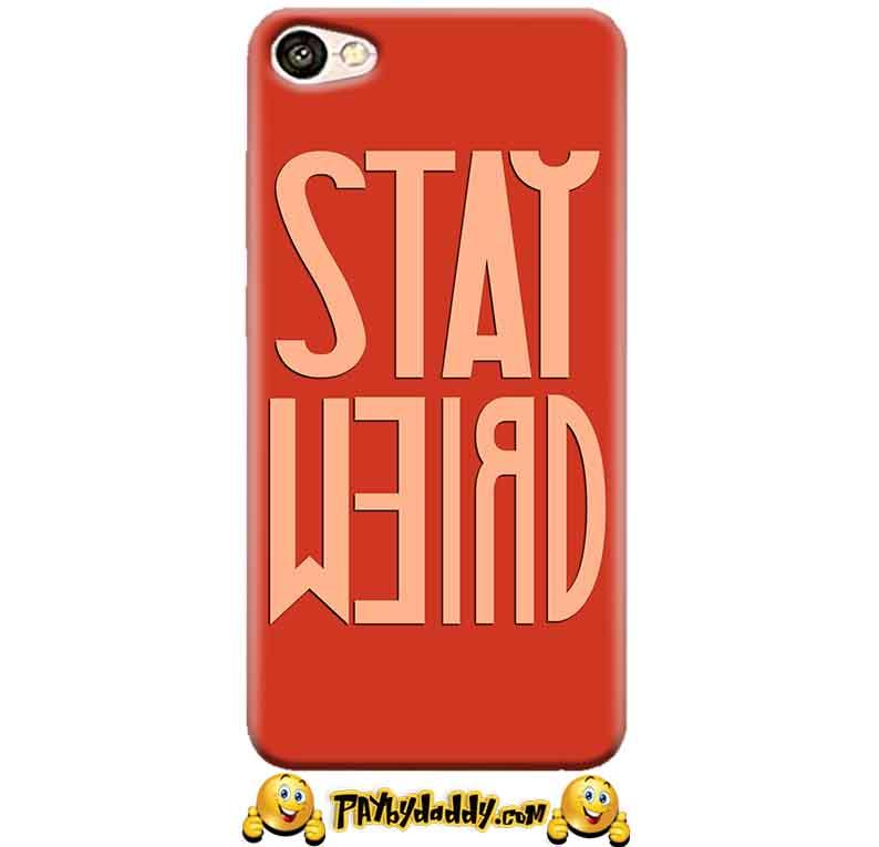 Vivo Y55L Mobile Covers Cases Stay Weird - Lowest Price - Paybydaddy.com