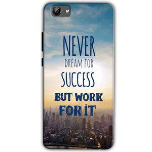 Vivo Y71 Mobile Covers Cases Never Dreams For Success But Work For It Quote - Lowest Price - Paybydaddy.com