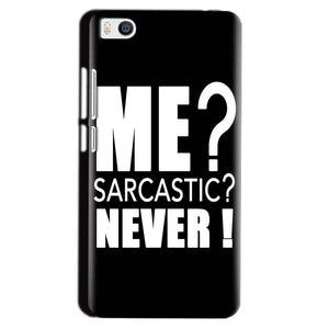 Xiaomi Mi5 Mobile Covers Cases Me sarcastic - Lowest Price - Paybydaddy.com