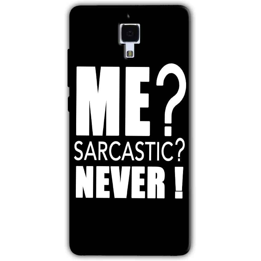 Xiaomi Mi 4 Mobile Covers Cases Me sarcastic - Lowest Price - Paybydaddy.com