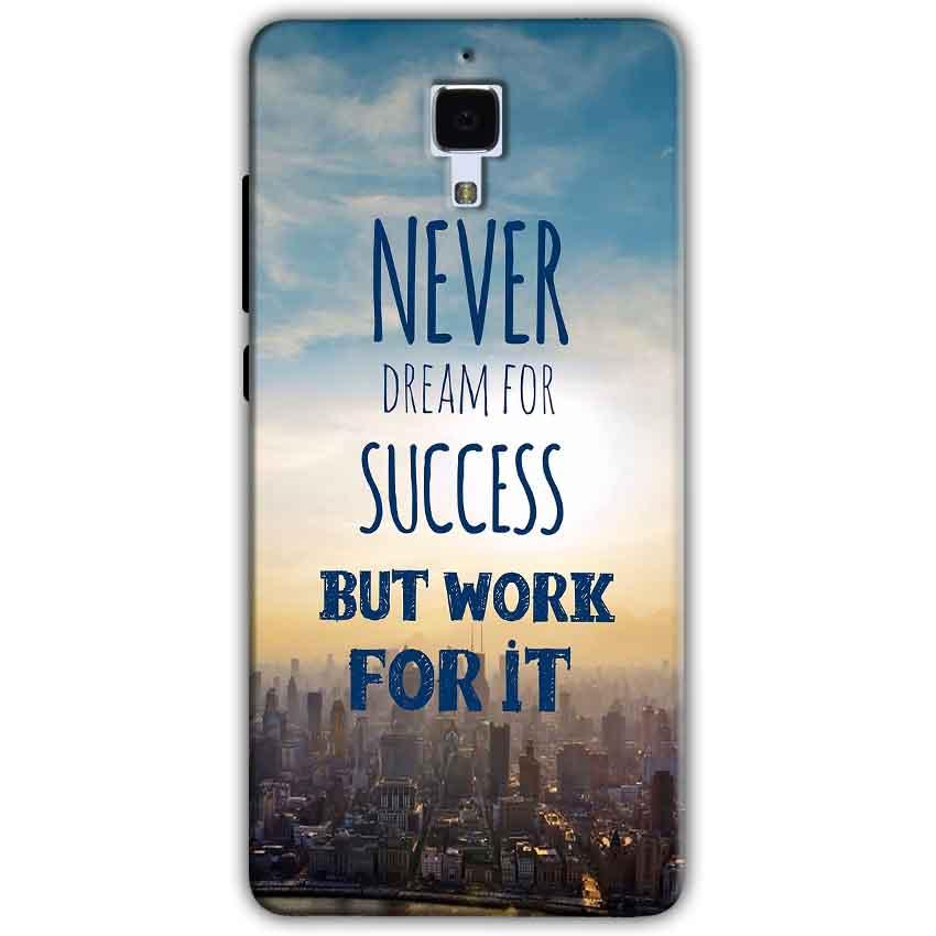Xiaomi Mi 4 Mobile Covers Cases Never Dreams For Success But Work For It Quote - Lowest Price - Paybydaddy.com