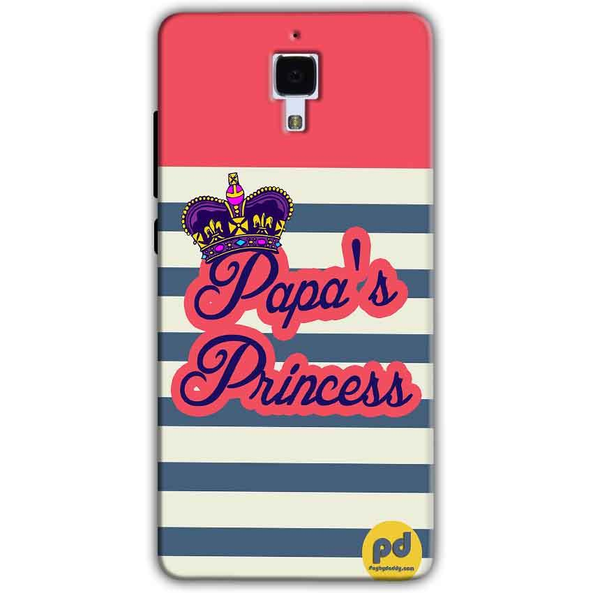 Xiaomi Mi 4 Mobile Covers Cases Papas Princess - Lowest Price - Paybydaddy.com
