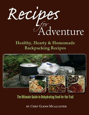 The Ultimate Guide to Dehydrating Food for the Trail