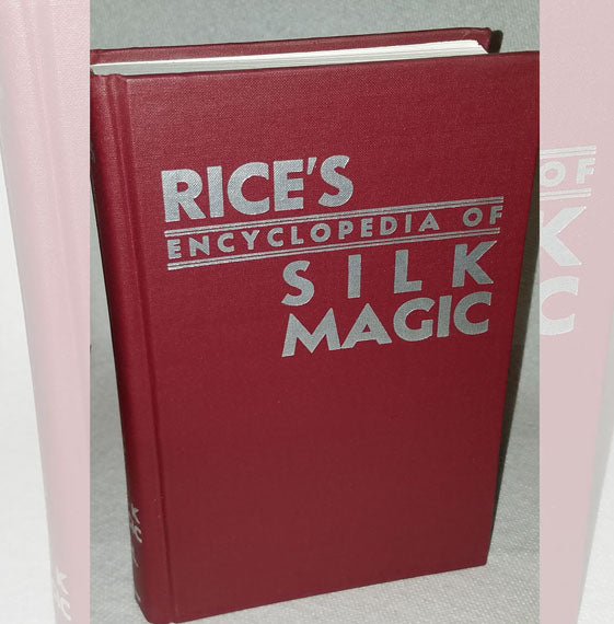 Rice's Encyclopedia of Sillk Magic Vol. 1