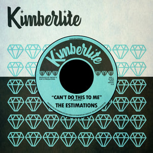 Digital Download | The Estimations - Can't Do This To Me b/w Let Me Go (KIM-001)