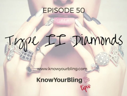 Episode 50: Type II Diamonds