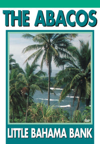 Abacos, The: Little Bahama Bank