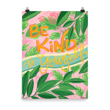 Load image into Gallery viewer, Be Kind Art Print