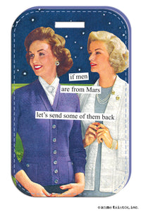 Anne Taintor Luggage Tag/ men are from Mars