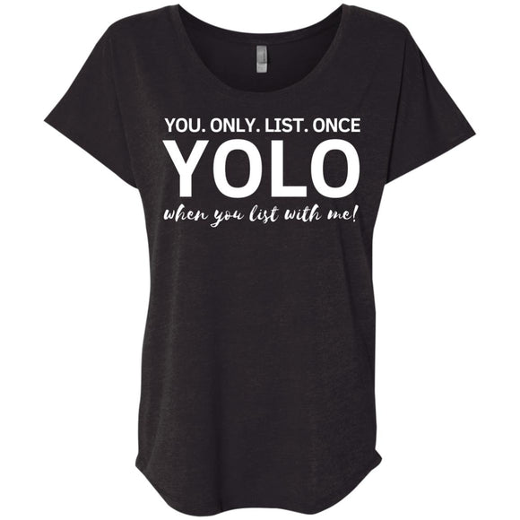 YOLO Ladies' Loose Fit Shirt