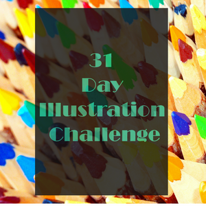 5 Things I learned from my 31-day illustration challenge