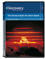 How the Earth Works: The Rockies Built the Atom Bomb DVD