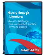 History through Literature: Liberation  and  Change: The Late Twentieth Century (1945 to present) DVD