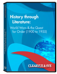 History through Literature: World Wars  and  the Quest for Order (1900 to 1955) DVD