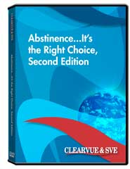 Abstinence...It's the Right Choice, Second Edition DVD