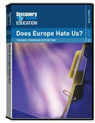 Thomas Friedman Reporting: Does Europe Hate Us? DVD