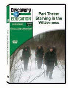 The Alaska Experiment Part Three: Starving in the Wilderness DVD