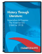 History through Literature: Imperialism  and  Progress: The Victorian Era (1860 to 1915) DVD