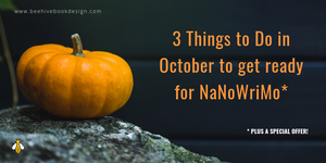 3 Things to Do in October for NaNoWriMo
