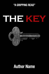 Premade book cover black background with a silver key. Large font red and white title in all caps, white text author name.