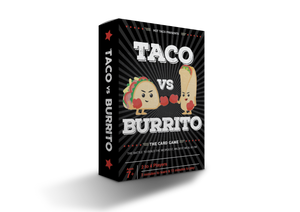 TACO VS BURRITO (Ships after 12/22)