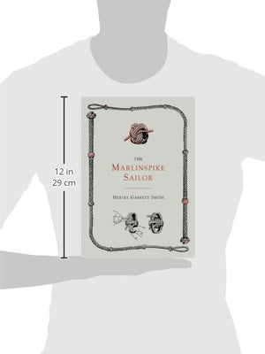 The Marlinspike Sailor [Second Edition, Enlarged]