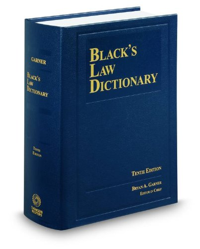 Black's Law Dictionary, 10th Edition
