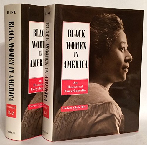 Black Women in America: An Historical Encyclopedia