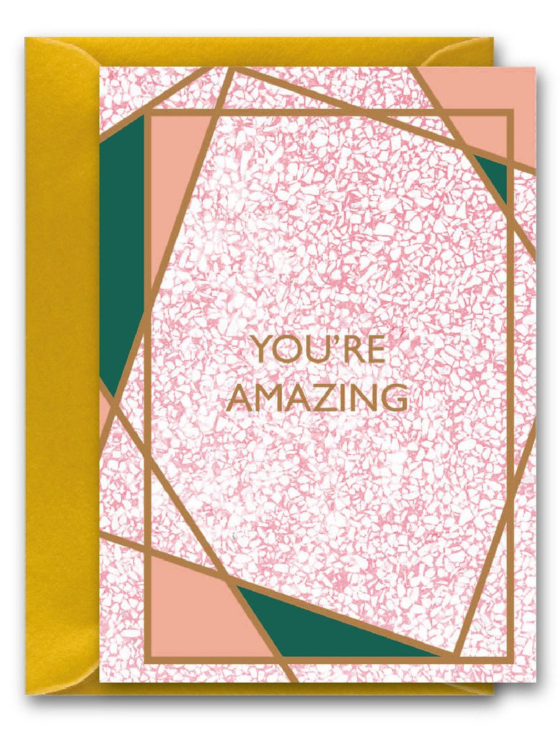 You're Amazing Gem Card