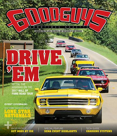 JULY 2018 GOODGUYS GOODTIMES GAZETTE