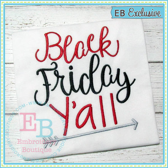 Black Friday Yall Embroidery - embroidery-boutique