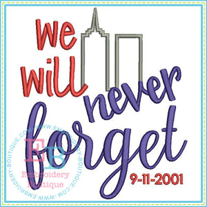 Never Forget - embroidery-boutique