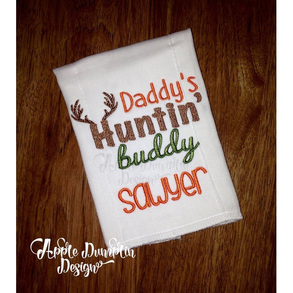 Daddy's Huntin' Buddy Machine Embroidery Design - embroidery-boutique