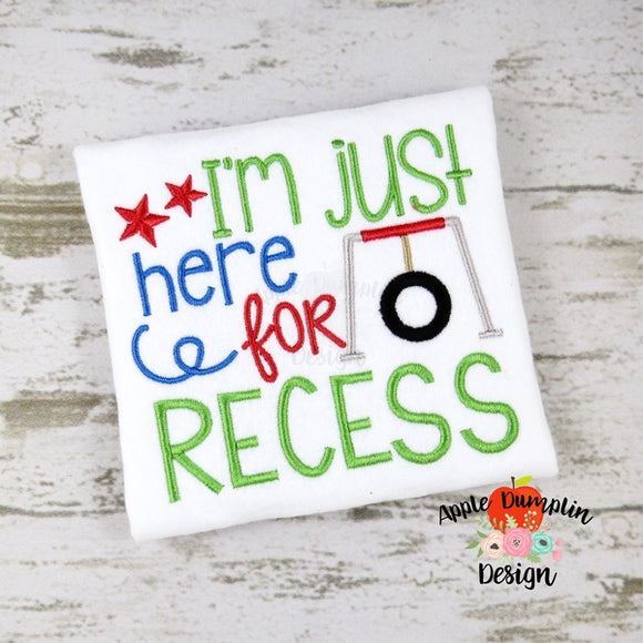 I'm Just Here For Recess Embroidery Design - embroidery-boutique