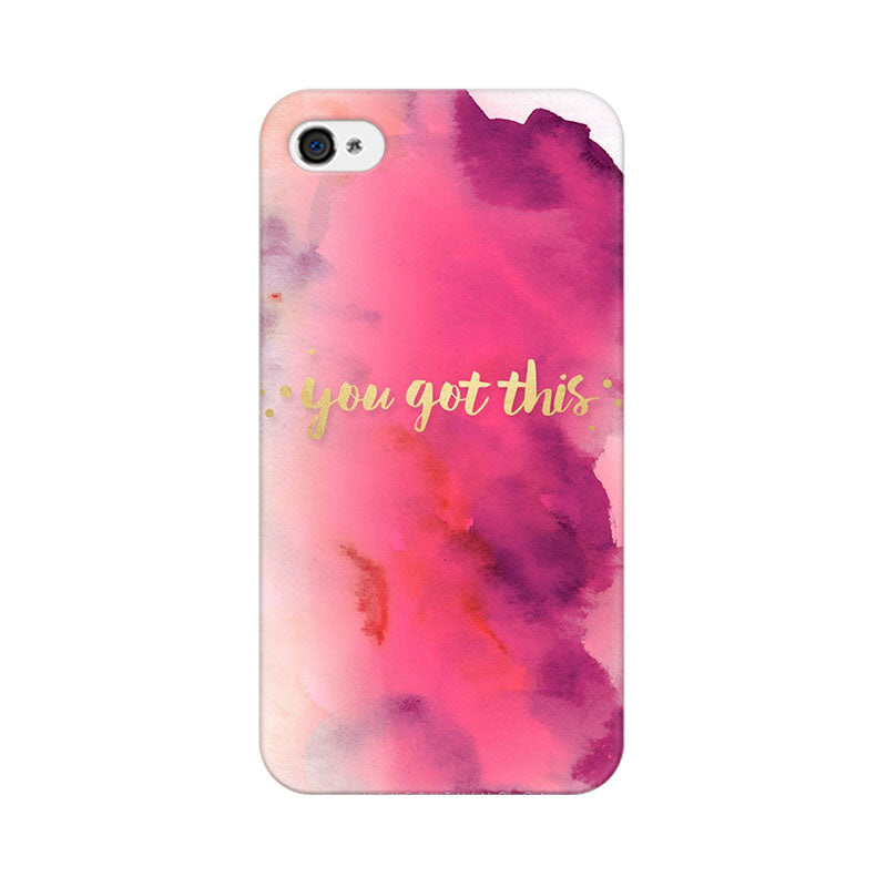 You Got This Apple iPhone 4 Mobile cover