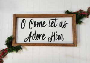 "O Come Let Us Adore Him Christmas Framed Farmhouse Wood Sign 8"" x 17"""