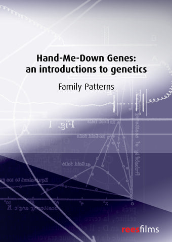Hand-Me-Down Genes Series: Family Patterns