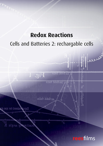 Redox Reactions: Cells & Batteries 2: rechargeable cells