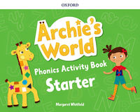 ARCHIE'S WORLD START PHONICS WB - 9780194900003