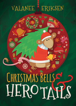 Christmas Bells and Hero Tails - Paperback