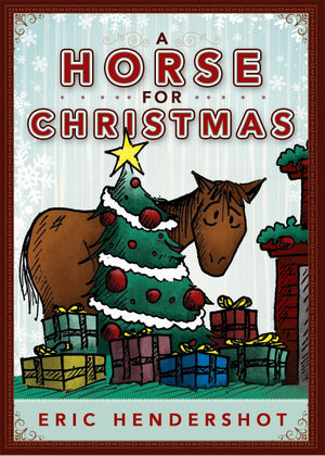 A Horse for Christmas by Eric Hendershot - Paperback