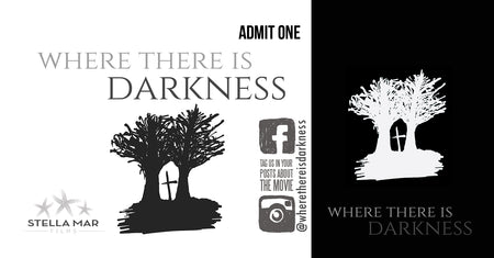 Where There Is Darkness Movie Ticket - Omaha, NE - July 14, 2019
