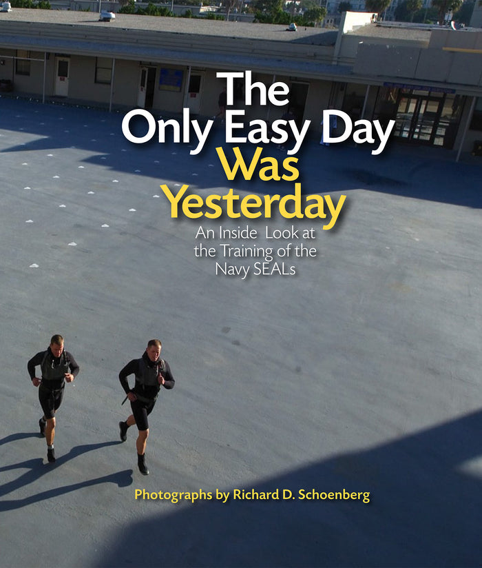 THE ONLY EASY DAY WAS YESTERDAY BOOK