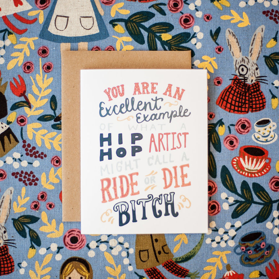 Ride or Die (quote by Mindy Kaling) Card