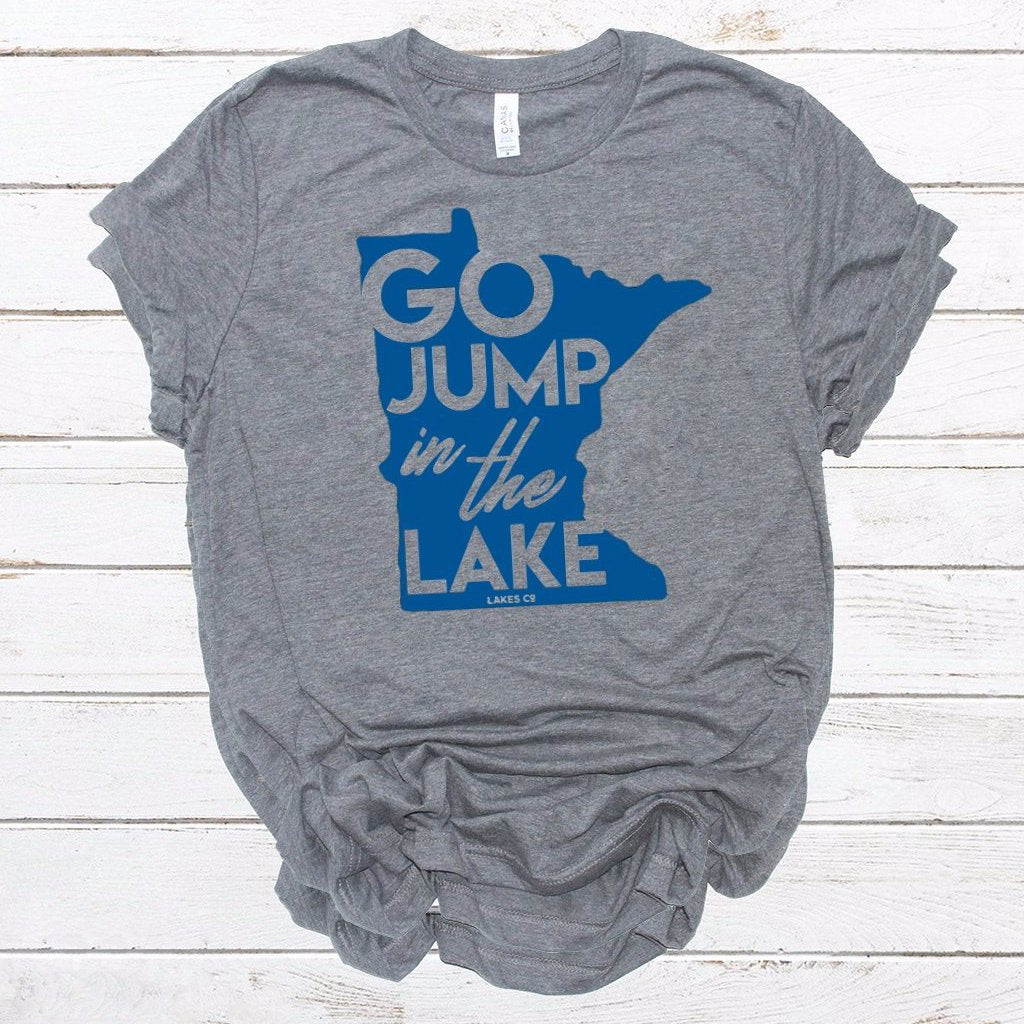 Go just in the lake t-shirt blue